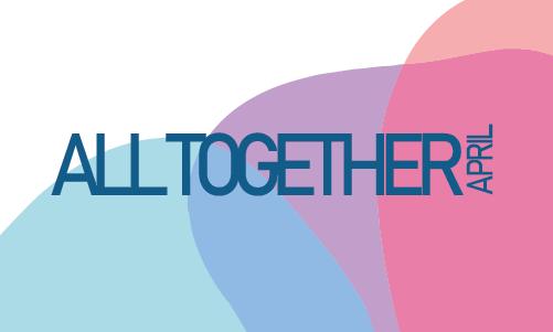All Together April